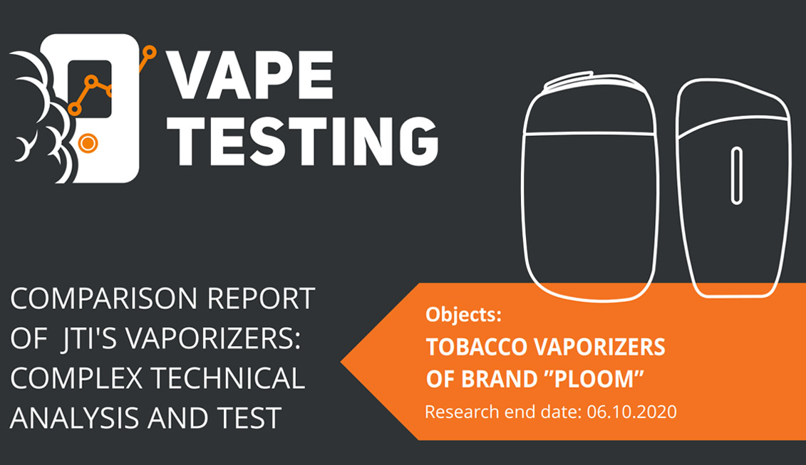 Comparison report of JTIs vaporizers complex technical analysis and test of tobacco vaporizers of brand Ploom