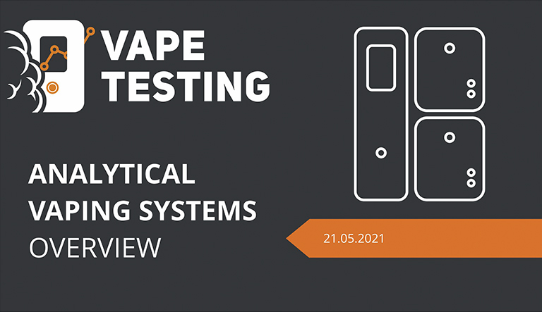 Analytical vaping systems overview